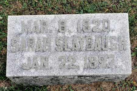 SLAYBAUGH, SARAH - Richland County, Ohio   SARAH SLAYBAUGH - Ohio Gravestone Photos