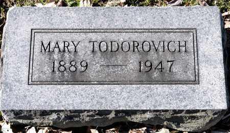 TODOROVICH, MARY - Richland County, Ohio | MARY TODOROVICH - Ohio Gravestone Photos