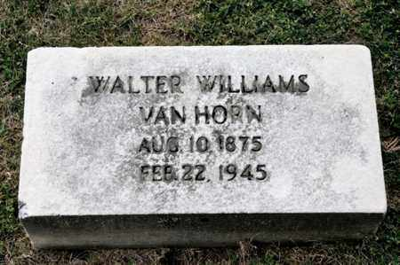 VAN HORN, WALTER WILLIAMS - Richland County, Ohio | WALTER WILLIAMS VAN HORN - Ohio Gravestone Photos