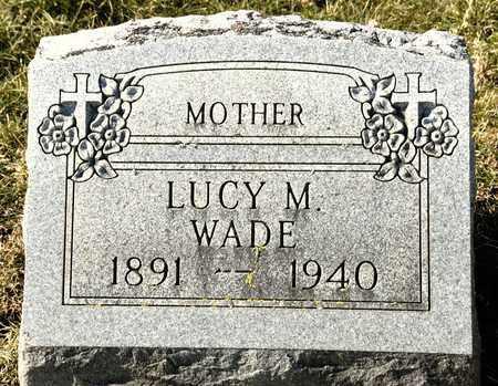 WADE, LUCY M - Richland County, Ohio | LUCY M WADE - Ohio Gravestone Photos