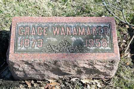 WANAMAKER, GRACE - Richland County, Ohio | GRACE WANAMAKER - Ohio Gravestone Photos