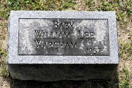WAREHAM, WILLIAM LEE - Richland County, Ohio | WILLIAM LEE WAREHAM - Ohio Gravestone Photos