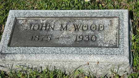 WOOD, JOHN M - Richland County, Ohio | JOHN M WOOD - Ohio Gravestone Photos