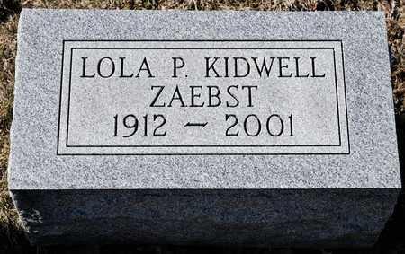 KIDWELL ZAEBST, LOLA P - Richland County, Ohio | LOLA P KIDWELL ZAEBST - Ohio Gravestone Photos