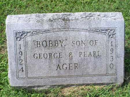 AGER, BOBBY - Ross County, Ohio | BOBBY AGER - Ohio Gravestone Photos