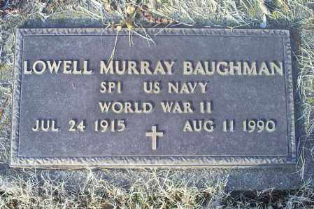 BAUGHMAN, LOWELL MURRAY - Ross County, Ohio | LOWELL MURRAY BAUGHMAN - Ohio Gravestone Photos