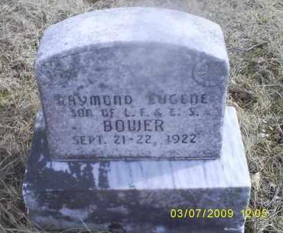 BOWER, RAYMOND EUGENE - Ross County, Ohio | RAYMOND EUGENE BOWER - Ohio Gravestone Photos