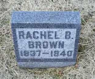 BROWN, RACHEL B. - Ross County, Ohio | RACHEL B. BROWN - Ohio Gravestone Photos