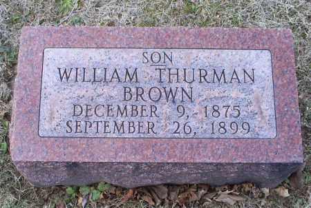 BROWN, WILLIAM THURMAN - Ross County, Ohio | WILLIAM THURMAN BROWN - Ohio Gravestone Photos