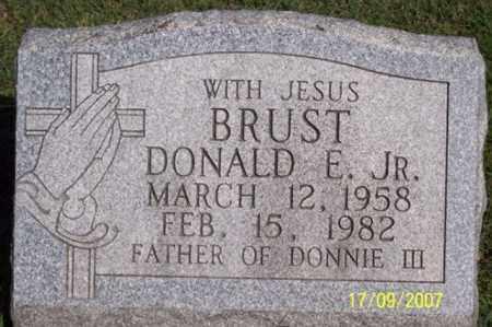 BRUST JR., DONALD E. - Ross County, Ohio | DONALD E. BRUST JR. - Ohio Gravestone Photos