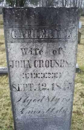 CROUSE, CATHERINE - Ross County, Ohio | CATHERINE CROUSE - Ohio Gravestone Photos