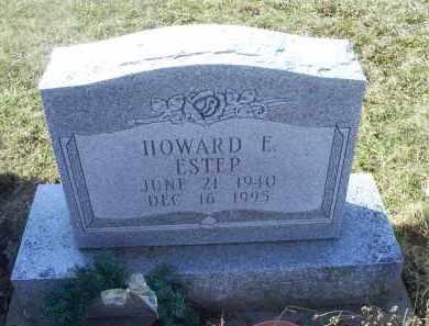 ESTEP, HOWARD E. - Ross County, Ohio | HOWARD E. ESTEP - Ohio Gravestone Photos
