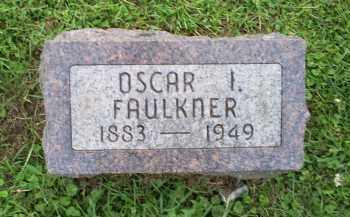 FAULKNER, OSCAR I. - Ross County, Ohio | OSCAR I. FAULKNER - Ohio Gravestone Photos