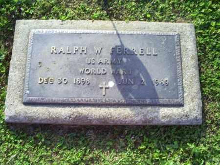 FERRELL, RALPH W. - Ross County, Ohio | RALPH W. FERRELL - Ohio Gravestone Photos