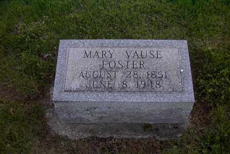 FOSTER, MARY VAUSE - Ross County, Ohio   MARY VAUSE FOSTER - Ohio Gravestone Photos