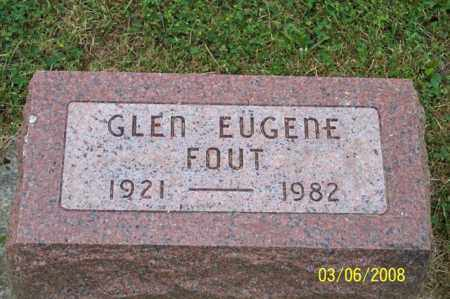 FOUT, GLEN EUGENE - Ross County, Ohio | GLEN EUGENE FOUT - Ohio Gravestone Photos
