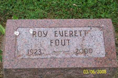 FOUT, ROY EVERETT - Ross County, Ohio | ROY EVERETT FOUT - Ohio Gravestone Photos
