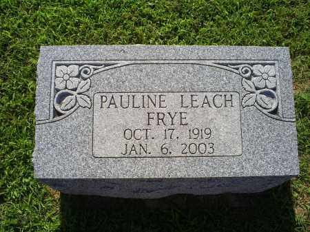 LEACH FRYE, PAULINE - Ross County, Ohio | PAULINE LEACH FRYE - Ohio Gravestone Photos