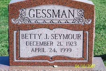 SEYMOUR GESSMAN, BETTY J. - Ross County, Ohio | BETTY J. SEYMOUR GESSMAN - Ohio Gravestone Photos
