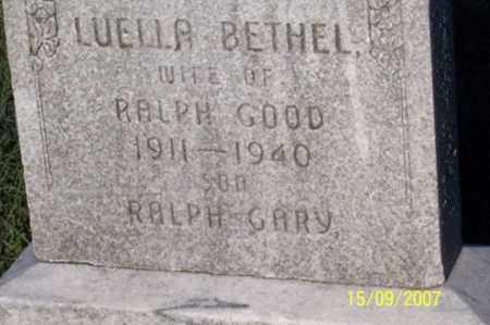 BETHEL GOOD, LUELLA - Ross County, Ohio   LUELLA BETHEL GOOD - Ohio Gravestone Photos