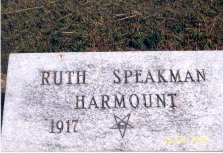 SPEAKMAN HARMOUNT, RUTH - Ross County, Ohio | RUTH SPEAKMAN HARMOUNT - Ohio Gravestone Photos