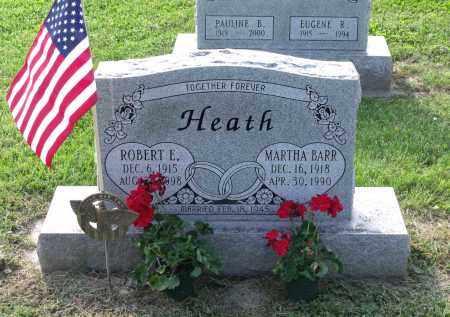 HEATH, ROBERT E. - Ross County, Ohio | ROBERT E. HEATH - Ohio Gravestone Photos
