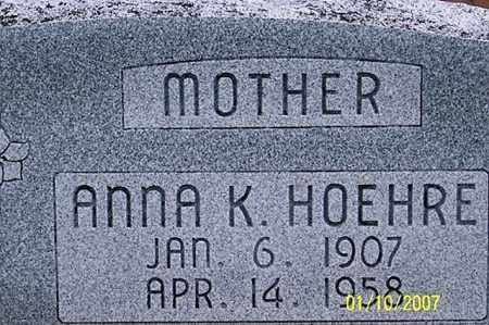 HOEHRE, ANNA K. - Ross County, Ohio | ANNA K. HOEHRE - Ohio Gravestone Photos