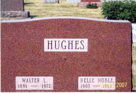 NOBLE HUGHES, NELLE - Ross County, Ohio | NELLE NOBLE HUGHES - Ohio Gravestone Photos