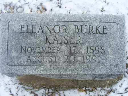 BURKE KAISER, ELEAOR - Ross County, Ohio | ELEAOR BURKE KAISER - Ohio Gravestone Photos