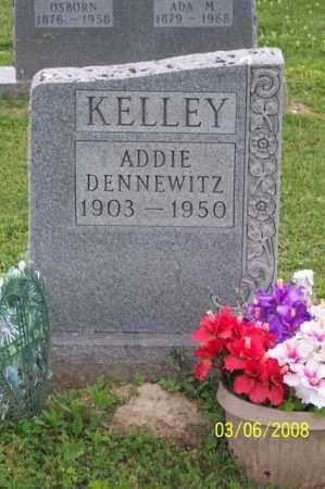DENNEWITZ KELLEY, ADDIE - Ross County, Ohio   ADDIE DENNEWITZ KELLEY - Ohio Gravestone Photos