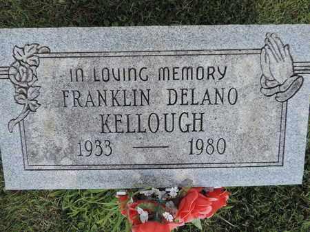 KELLOUGH, FRANKLIN DELANO - Ross County, Ohio | FRANKLIN DELANO KELLOUGH - Ohio Gravestone Photos