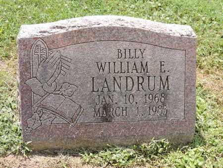 LANDRUM, WILLIAM E. - Ross County, Ohio | WILLIAM E. LANDRUM - Ohio Gravestone Photos