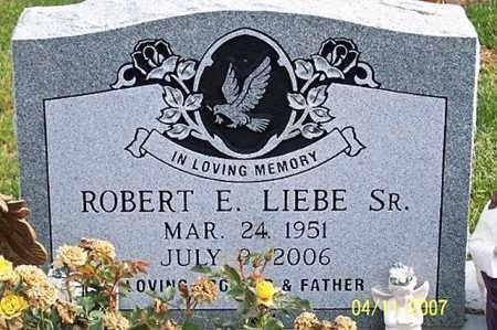 LIEBE, ROBERT E. SR. - Ross County, Ohio | ROBERT E. SR. LIEBE - Ohio Gravestone Photos