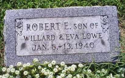 LOWE, ROBERT E. - Ross County, Ohio | ROBERT E. LOWE - Ohio Gravestone Photos