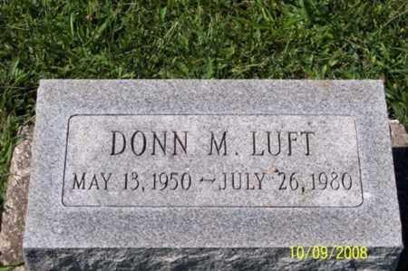LUFT, DONN M. - Ross County, Ohio   DONN M. LUFT - Ohio Gravestone Photos