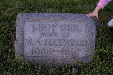ORR MAXWELL, LUCY - Ross County, Ohio | LUCY ORR MAXWELL - Ohio Gravestone Photos