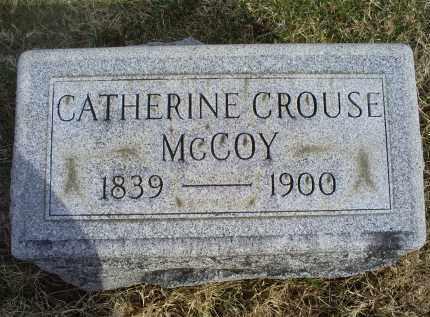 CROUSE MCCOY, CATHERINE - Ross County, Ohio   CATHERINE CROUSE MCCOY - Ohio Gravestone Photos