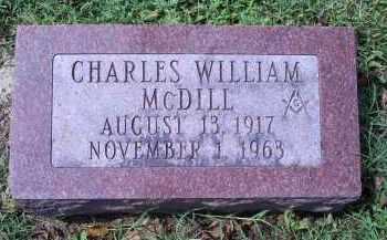 MCDILL, CHARLES WILLIAM - Ross County, Ohio   CHARLES WILLIAM MCDILL - Ohio Gravestone Photos