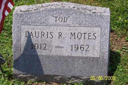 "MOTES, LAURIS R. ""TOD"" - Ross County, Ohio | LAURIS R. ""TOD"" MOTES - Ohio Gravestone Photos"