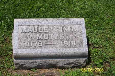 HIXON MOTES, MAUDE - Ross County, Ohio | MAUDE HIXON MOTES - Ohio Gravestone Photos