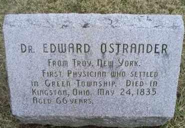 OSTRANDER, DR. EDWARD - Ross County, Ohio | DR. EDWARD OSTRANDER - Ohio Gravestone Photos