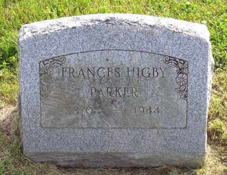 HIGBY PARKER, JULIA FRANCES - Ross County, Ohio | JULIA FRANCES HIGBY PARKER - Ohio Gravestone Photos