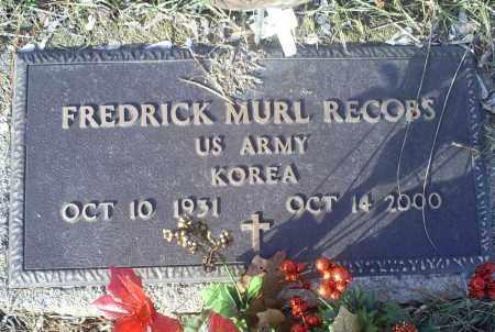 RECOBS, FREDRICK MURL - Ross County, Ohio | FREDRICK MURL RECOBS - Ohio Gravestone Photos