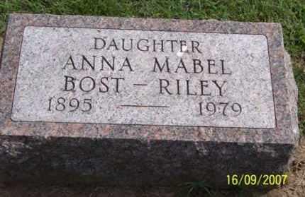 BOST RILEY, ANNA MABEL - Ross County, Ohio | ANNA MABEL BOST RILEY - Ohio Gravestone Photos
