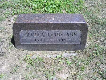 ROE, GEORGE LEROY - Ross County, Ohio | GEORGE LEROY ROE - Ohio Gravestone Photos