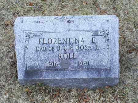 ROLL, FLORENTINA E. - Ross County, Ohio | FLORENTINA E. ROLL - Ohio Gravestone Photos