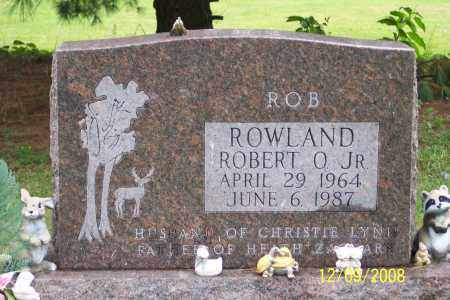 "ROWLAND, ROBERT O. JR   ""ROB"" - Ross County, Ohio 