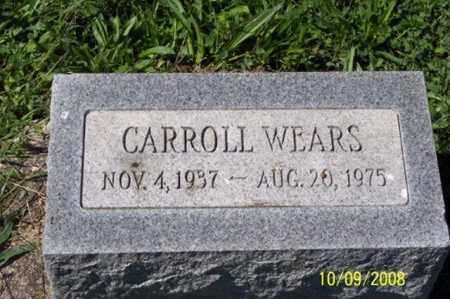 WEARS, CARROLL - Ross County, Ohio   CARROLL WEARS - Ohio Gravestone Photos