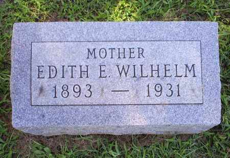 WILHELM, EDITH E. - Ross County, Ohio | EDITH E. WILHELM - Ohio Gravestone Photos
