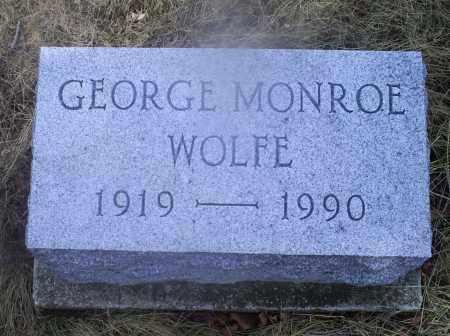 WOLFE, GEORGE MONROE - Ross County, Ohio | GEORGE MONROE WOLFE - Ohio Gravestone Photos